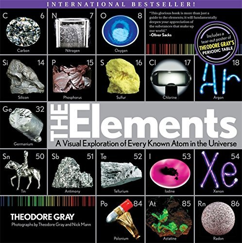 Theodore Gray Elements A Visual Exploration Of Every Known Atom In The U