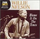 willie-nelson-blame-it-on-the-times
