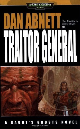 Dan Abnett Traitor General