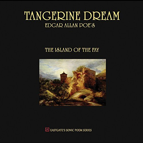 Tangerine Dream Edgar Allan Poe's The Island O