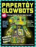 Brian Castleforte Papertoy Glowbots 46 Glowing Robots You Can Make Yourself!