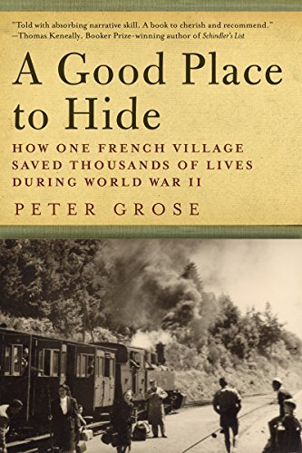 peter-grose-a-good-place-to-hide-how-one-french-community-saved-thousands-of-lives