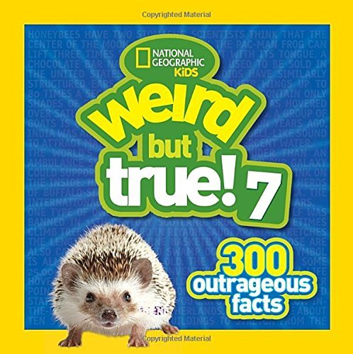 National Geographic Kids Weird But True 7 300 Outrageous Facts