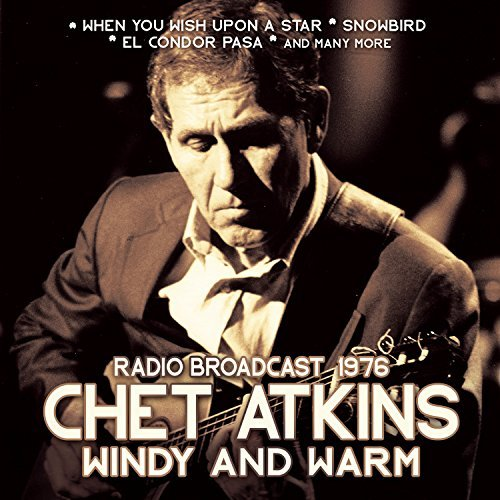 Chet Atkins Windy And Warm Radio Broadcas