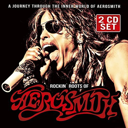 Aerosmith Rockin' Roots Of