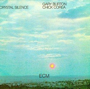 Burton/Corea/Crystal Silence
