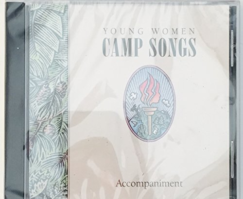 Young Woman Camp Songs Young Woman Camp Songs