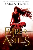 Sabaa Tahir An Ember In The Ashes Ember Quartet Book One