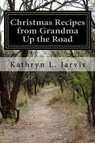 kathryn-l-jarvis-christmas-recipes-from-grandma-up-the-road