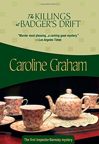 Caroline Graham The Killings At Badger's Drift Inspector Barnaby #1