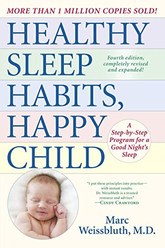 Marc Weissbluth Healthy Sleep Habits Happy Child A Step By Step Program For A Good Night's Sleep 0004 Edition;