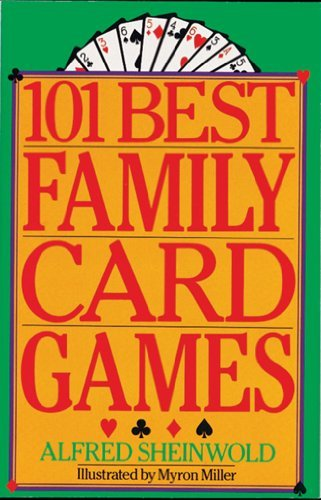 Alfred Sheinwold 101 Best Family Card Games