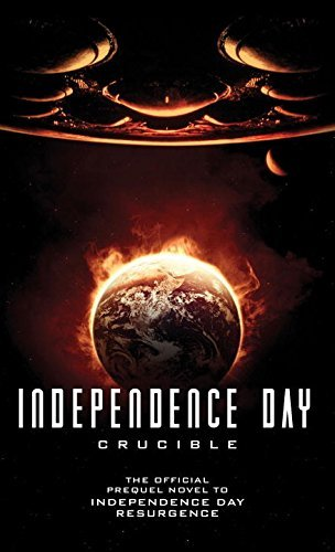 greg-keyes-independence-day-crucible-the-official-prequel