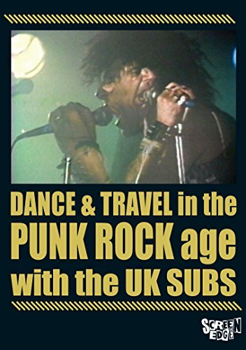 Uk Subs Dance & Travel In The Punk Roc