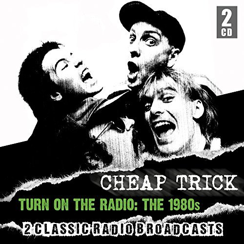 Cheap Trick Turn On The Radio 1980s