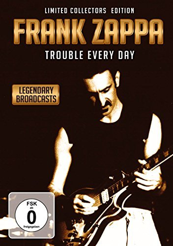 Frank Zappa Trouble Every Day Legendary Broadcasts
