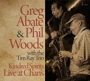 Abate Greg Woods Phil Ray Kindred Spirits Live At Chan's