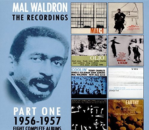 Mal Waldron Recordings 1956 1957
