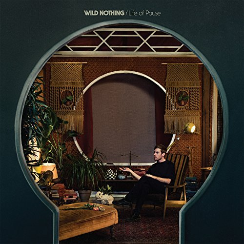 Wild Nothing Life Of Pause