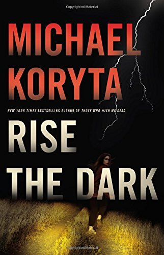 michael-koryta-rise-the-dark