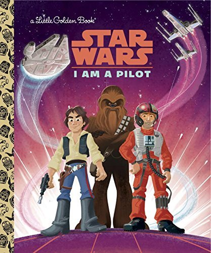 Golden Books I Am A Pilot (star Wars)