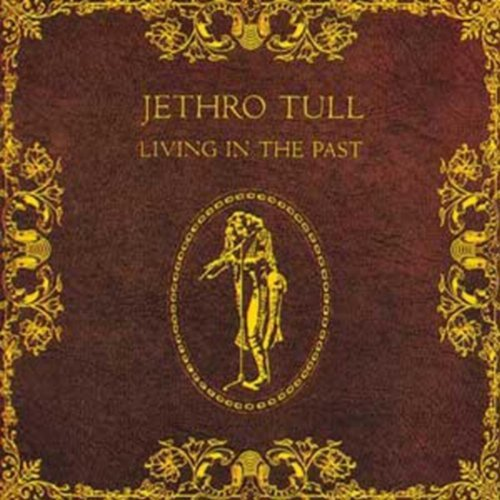 Jethro Tull Living In The Past 2lp 180 Gram Black Vinyl.