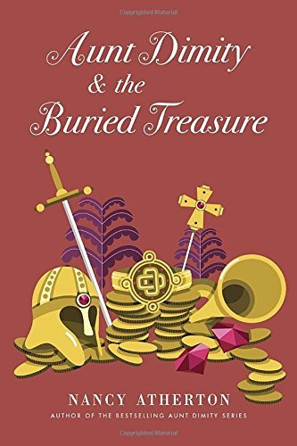 Nancy Atherton Aunt Dimity And The Buried Treasure