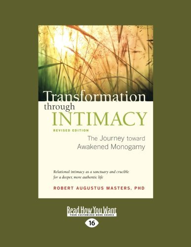 robert-augustus-masters-transformation-through-intimacy-the-journey-toward-awakened-monogamy-large-print-0016-editionlarge-print