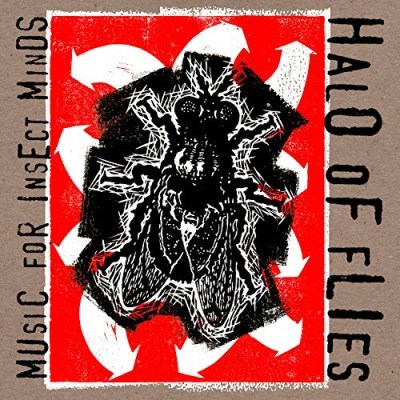 Halo Of Flies Music For Insect Minds