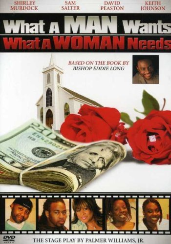 What A Man Want's What A Woman Murdock Salter Johnson Nr