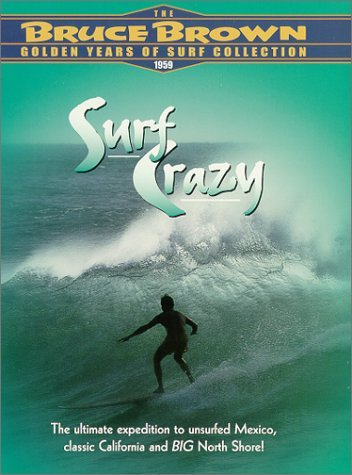 Bruce Brown Golden Years Of Su Surf Crazy Clr Nr