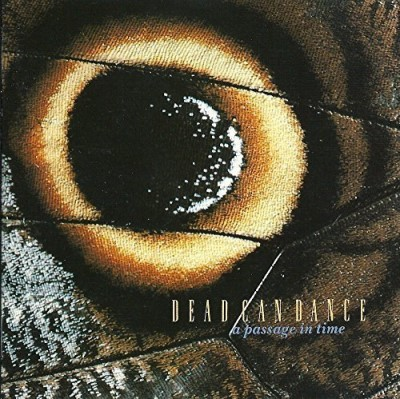 Dead Can Dance/Passage In Time