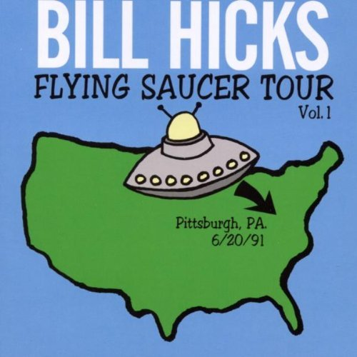 Bill Hicks Vol. 1 Flying Saucer Tour