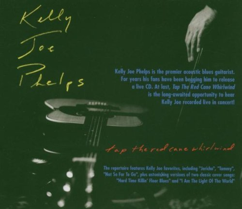 kelly-joe-phelps-tap-the-red-cane-whirlwind