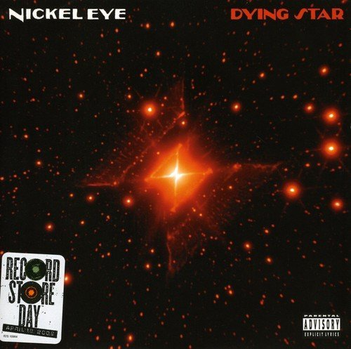 Nickel Eye Dying Star Explicit Version 7 Inch Single Dying Star