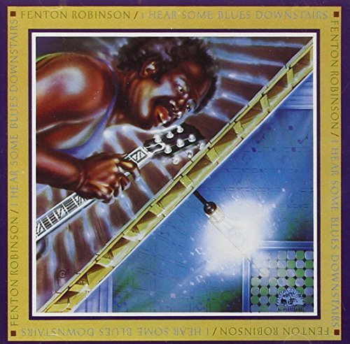 fenton-robinson-i-hear-some-blues-downstairs