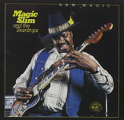 Magic Slim & Teardrops Raw Magic