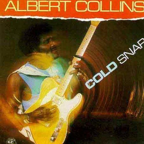 Albert Collins/Cold Snap