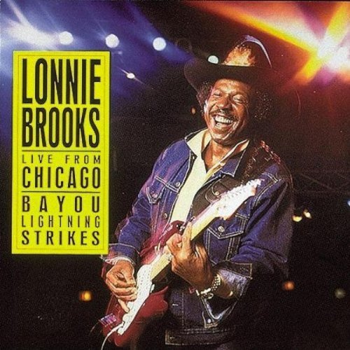 Lonnie Brooks Live From Chicago Bayou Lightn