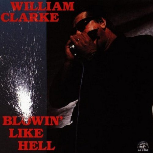 william-clarke-blowin-like-hell