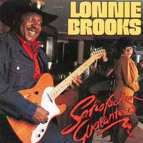 Lonnie Brooks Satisfaction Guaranteed