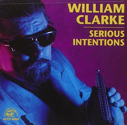 William Clarke/Serious Intentions