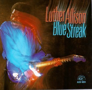 Luther Allison Blue Streak