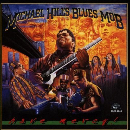 Michael & Blues Mob Hill Have Mercy
