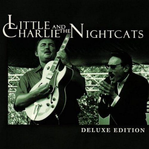 Little Charlie & Nightcats Deluxe Edition