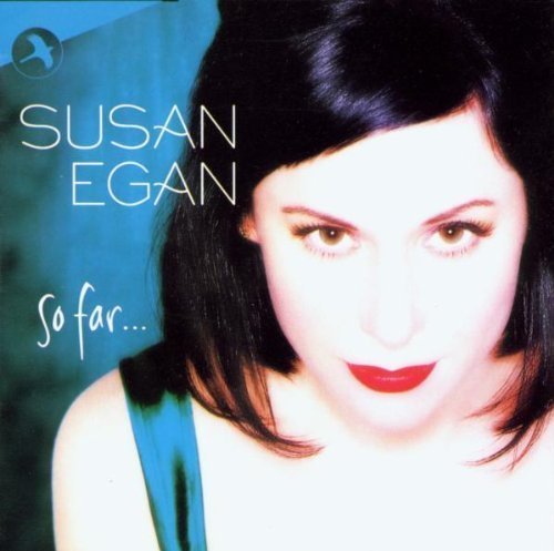 Egan Susan So Far Feat. Lisa Richard