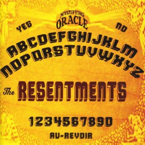 Resentments Resentments
