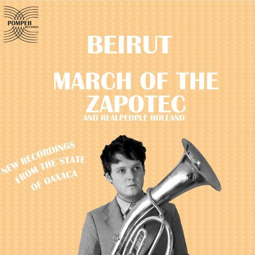 Beirut March Of The Zapotec 2 CD Digipak
