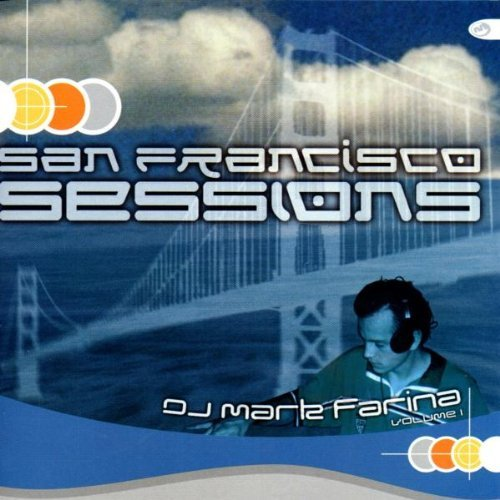 Mark Farina San Francisco Sessions