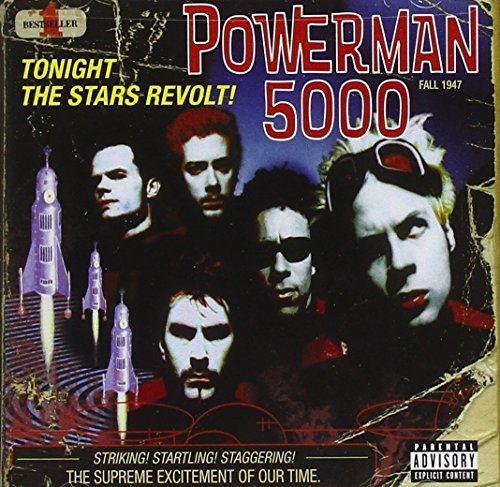 Powerman 5000 Tonight The Stars Revolt! Explicit Version